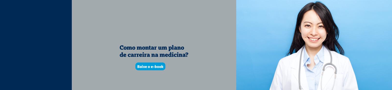 Como manter um plano de carreira na medicina. Botão de Baixe o e-book
