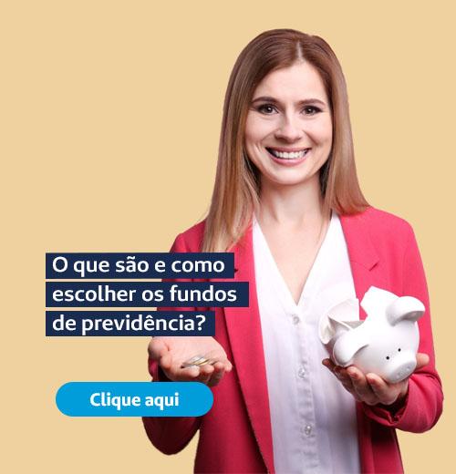O que são e como escolher os fundos de previdência?